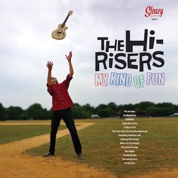 Hi-Risers ,The - My Kind Of Fun ( ltd Lp )