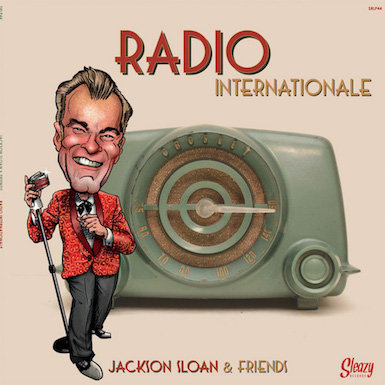 Jackson ,Sloan & Friends Radio Internationale ( Ltd Lp ) 11/20