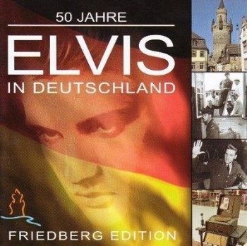 Presley ,Elvis - 50 Jahre In Deutsland : Friedberg Edition 2cd's