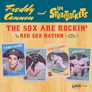 Los Strait Jackets & Freddie Cannon - The Sox Are Ro...