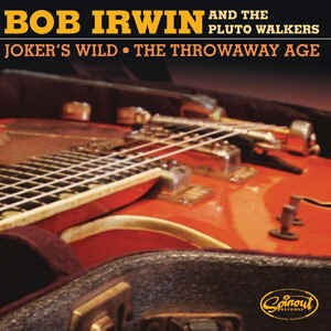 Irwin ,Bob And The Pluto Walkers - Jokers Wild + 1