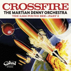 Martian Denny Orchestra ,The - Crossfire / The 2000 Pound..