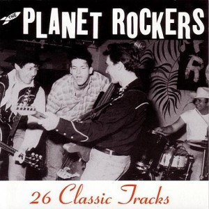 Planet Rockers ,The - 26 Classic Tracks