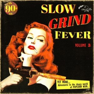 V.A. - Slow Grind Fever Vol 3