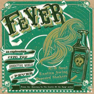 V.A. - From The Journey To The Centre Of... :Fever Vol -2 (ltd)