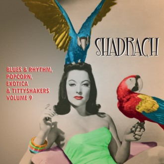 V.A. - Shadrach : Exotic Blues & Rhythm Vol 9