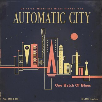 "Automatic City - One Batch Of Blues ( ltd 10"" )"