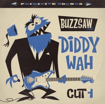 V.A. - Buzzsaw Joint : Cut 1 Diddy Wah ( ltd lp )