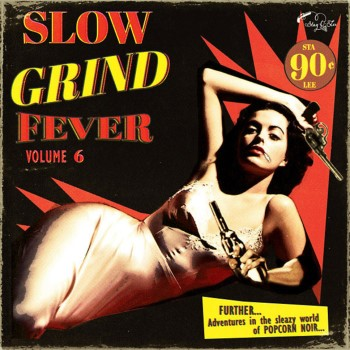 V.A. - Slow Grind Fever Vol 6