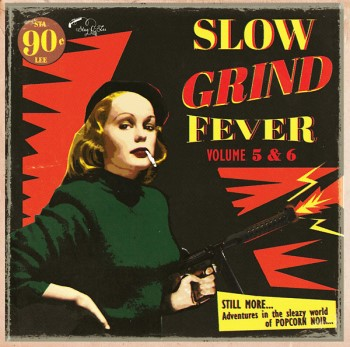 V.A. - Slow Grind Fever Vol 5 & 6