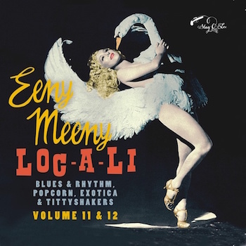 V.A. - 2on1 Eeny Meeny - Loc-A-Li: Exotic Blues & Rhythm 11 & 12