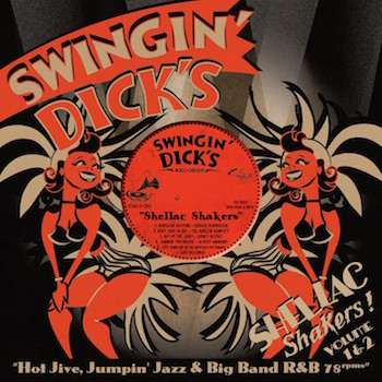 V.A. - 2on1 Swingin' Dick's Shellac Shakers :Vol 1 & 2 ( cd)