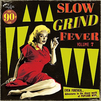 V.A. - Slow Grind Fever Vol 7