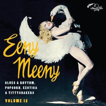 V.A. - Eeny Meeny : Exotic Blues & Rhythm Vol 12