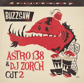 V.A. - Buzzsaw Joint : Cut 2 Astro138 & Dj Zorch