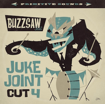 V.A. - Buzzsaw Joint : Cut 4 Juke Joint ( ltd lp )