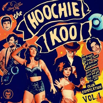 "V.A. - The Hoochie Koo Vol 1 ( ltd 10"" )"