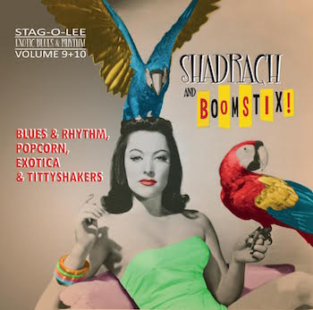 V.A. - 2on1 Shadrach - Boomstic : Exotic Blues & Rhythm Vol 9-10