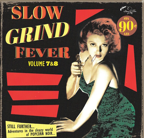V.A. - Slow Grind Fever Vol 7 & 8 ( cd )