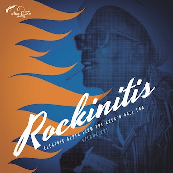 V.A. - Rockinitis Vol 1 : Electric Blues From The Rock'n'Roll ..