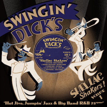 V.A. - Swingin' Dick's Shellac Shakers - Vol 1