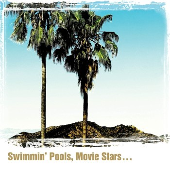 Yoakam ,Dwight - Swimmin' Pools ,Movie Stars