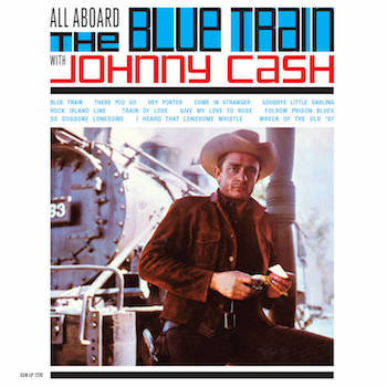 Cash ,Johnny - All Aboard The Blue Train With .( Ltd Color rsd)