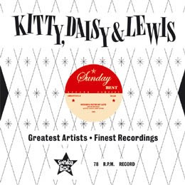 Kitty ,Daisy And Lewis - Messing With My L. / Coco Nuts (78 rpm)