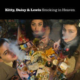"Kitty ,Daisy & Lewis - Smoking In Heaven (limited 10""box)"