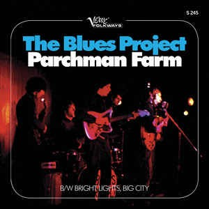 Blues Project ,The - Parchman Farm / Bright Lights ,Big City