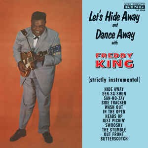 King ,Freddy - Let's Hide Away And Dance Away
