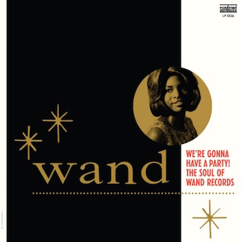 V.A. - We're Gonna Have A Party The Soul Of Wand Records (rsd)