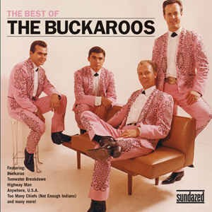 Buckaroos ,The - The Best Of