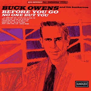 Owens ,Buck - Before You Go No One But You