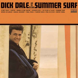 Dale ,Dick - Summer Surf
