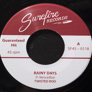 Twisted Rod - Rainy Days + 1 ( ltd 45's )