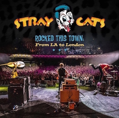 Stray Cats ,The - Rocked This Town : From LA To London ( Color )