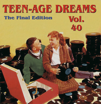 V.A. - Teenage Dreams Vol 40