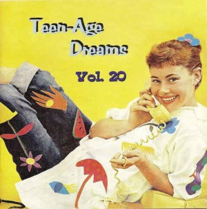 V.A. - Teenage Dreams Vol 20