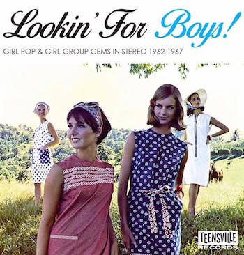 V.A. - Lookin For Boys : Girl Pop & Groups 1962-1967