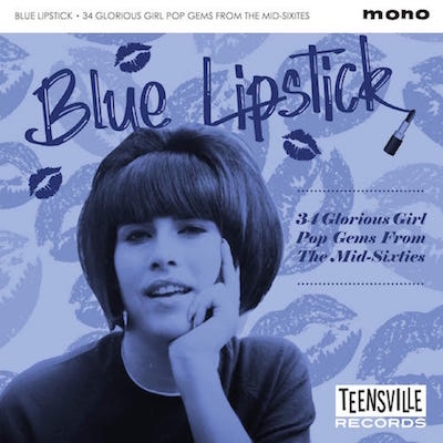 V.A. - Blue Lipstick : 34 Glorius Girl Pop Gems From .. 60's