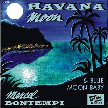 Bontempi ,Marcel - Havana Moon + 1 ( Ltd 45's )