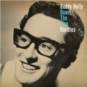 Holly ,Buddy - Down The Line :Rarities