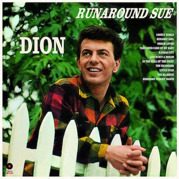 Dion - Runaround Sue + Bonus Tracks (Ltd 180gr Lp)