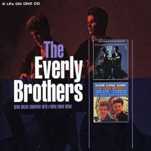 Everly Brothers ,The - 2on1 Sings Great Country Hits/Gone Gone