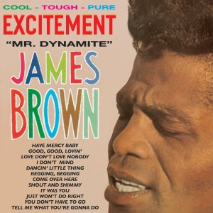 "Brown ,James And His Famous Flames - Excitement "" Mr Dynamite """
