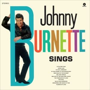 Burnette ,Johnny - Sings + Bonus Tracks( 180gr Vinyl )