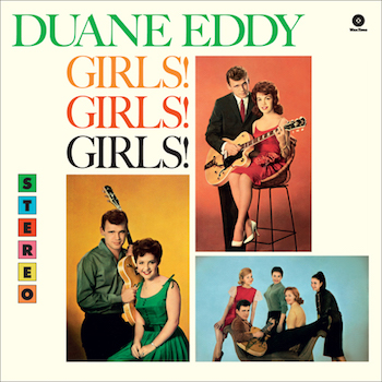 Duane Eddy - Girls Girls Girls ( ltd 180gr lp )