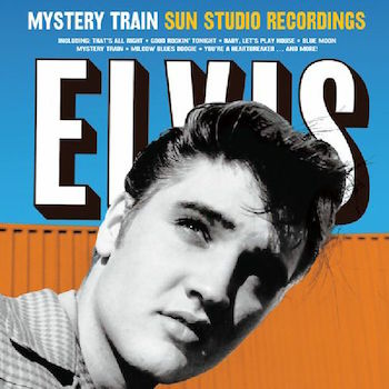 Presley ,Elvis - Mystery Train : Sun Studio Recordings