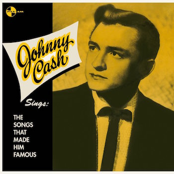 Cash ,Johnny - The Songs That Made Him Famous ( ltd 180gr lp )